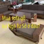 địa chỉ mua sofa gỗ tại Ngã Tư Sở